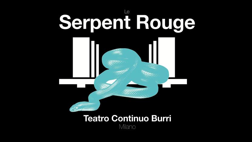 Le Serpent Rouge x Teatro Continuo Burri.png